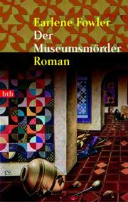 Cover of: Der Museumsmörder by Earlene Fowler