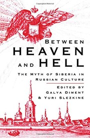 Cover of: Between Heaven and Hell | G. Diment, Y. Slezkine
