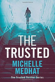 Cover of: The Trusted | Michelle Medhat