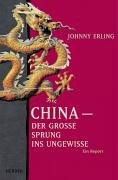 Cover of: China, der grosse Sprung ins Ungewisse by Johnny Erling