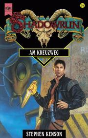 Cover of: Shadowrun 36. Am Kreuzweg by Stephen Kenson