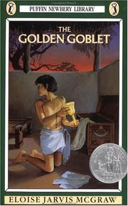 Cover of: The golden goblet by Eloise Jarvis McGraw