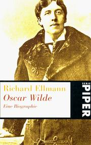 Cover of: Oscar Wilde. Biographie by Richard Ellmann