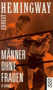 Cover of: Manner Ohne Frauen/Men Without Women by Ernest Hemingway