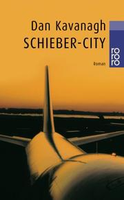 Cover of: Schieber- City by Dan Kavanagh