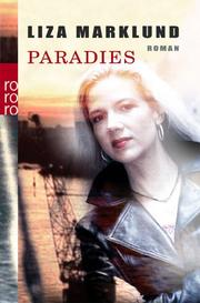 Cover of: Paradies by Liza Marklund