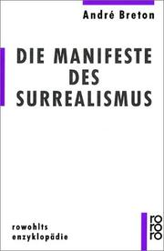 Cover of: Die Manifeste des Surrealismus | André Breton