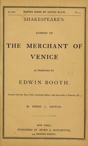 Shakespeare's Comedy of the Merchant of Venice as produced by Edwin Booth