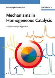 Cover of: Mechanisms in Homogeneous Catalysis by Brian Heaton