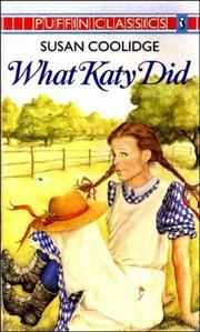 Cover of: What Katy did by Susan Coolidge