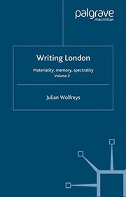 Cover of: Writing London : Volume 2 | J. Wolfreys