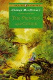 Cover of: The Princess and Curdie by George MacDonald