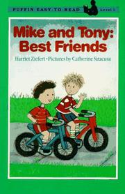 Cover of: Mike and Tony by Harriet Ziefert
