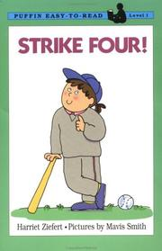 Cover of: Strike Four! by Harriet Ziefert