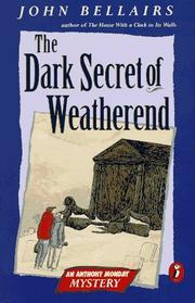 The Dark Secret of Weatherend (Anthony Monday #2)