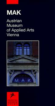 Cover of: MakAustrian Museum of Applied Arts, Vienna (Prestel Museum Guides) | Peter Noever