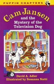 Cover of: Cam Jansen and the Mystery of the Television Dog (Cam Jansen Adventure, Book 4) | David A. Adler