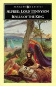 Cover of: Idylls of the King by Alfred, Lord Tennyson