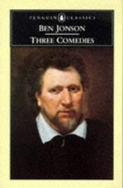 Cover of: Three Comedies | Ben Jonson