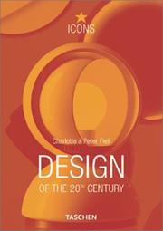 Cover of: Design of the 20th century | Charlotte Fiell, Peter Fiell
