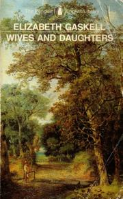 Cover of: Wives and daughters | Elizabeth Cleghorn Gaskell