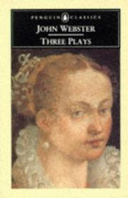Cover of: Three Plays | John Webster