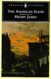 Cover of: The American scene | Henry James, Jr.