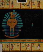 Ancient Egypt by Marcia Williams