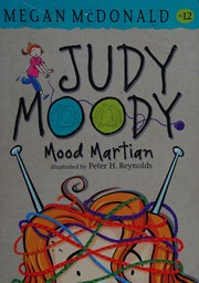 Judy Moody, Mood Martian (Book #12) by Megan McDonald