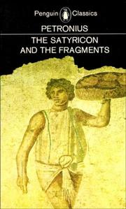 Cover of: The Satyricon and the Fragments | Petronius Arbiter