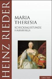Cover of: Maria Theresia | Heinz Rieder