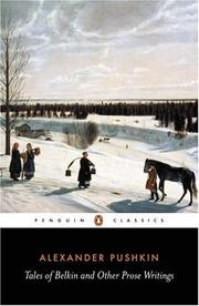 Cover of: Tales of Belkin and other prose writings | Aleksandr Sergeyevich Pushkin