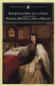 Cover of: Poems, Protest, and a Dream | Sister Juana Inés de la Cruz