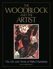 Cover of: The Woodblock and the Artist by Shiko Munakata