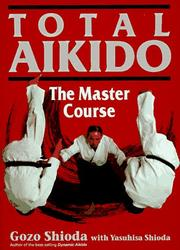 Cover of: Total aikido by Gōzō Shioda
