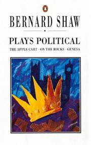 Cover of: Plays Political (Shaw Library) by George Bernard Shaw