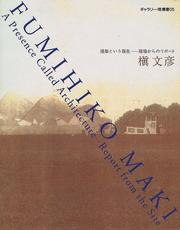 Cover of: A Presence Called Architecture | Fumihiko Maki