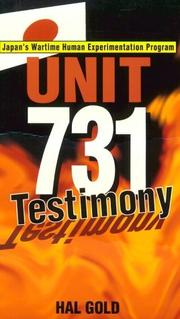 Cover of: Unit 731 Testimony by Hal Gold