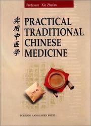 Cover of: Practical Traditional Chinese Medicine | Xie Zhufan