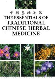 Cover of: The Essentials of Traditional Chinese Herbal Medicine | Li Bo