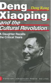 Cover of: Deng Xiaoping and the Cultural Revolution | Rong Deng