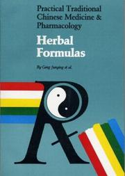 Cover of: Herbal Formulas (Practical Traditional Chinese Medicine & Pharmacology) | Geng Junying
