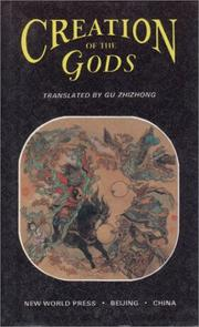 Cover of: Creation of the Gods (Volume II) | Gu Zhizhong