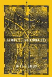 Cover of: Hymns To Millionaires | Soren A. Gauger