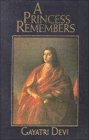 Cover of: A Princess Remembers | Devi Gayatri