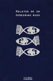 Cover of: Relatos De Un Peregrino Ruso/ Tales of a Russian Pilgrim (Ichthys) | Anonimo