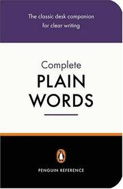 Cover of: The Complete Plain Words (Reference Books) | Sir Ernest Gowers