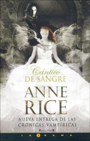 Cover of: Cantico De Sangre/ the Blood Canticle by Anne Rice