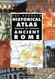 Cover of: The Penguin Historical Atlas of Ancient Rome (Hist Atlas) | Chris Scarre