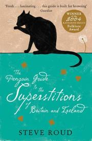 Cover of: The Penguin Guide to the Superstitions of Britain and Ireland | Steve Roud